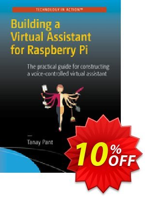 Building a Virtual Assistant for Raspberry Pi (Pant) discount coupon Building a Virtual Assistant for Raspberry Pi (Pant) Deal - Building a Virtual Assistant for Raspberry Pi (Pant) Exclusive Easter Sale offer for iVoicesoft