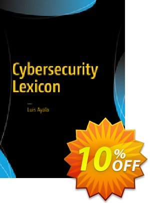 Cybersecurity Lexicon (Ayala) discount coupon Cybersecurity Lexicon (Ayala) Deal - Cybersecurity Lexicon (Ayala) Exclusive Easter Sale offer for iVoicesoft