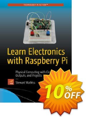 Learn Electronics with Raspberry Pi (Watkiss) discount coupon Learn Electronics with Raspberry Pi (Watkiss) Deal - Learn Electronics with Raspberry Pi (Watkiss) Exclusive Easter Sale offer for iVoicesoft