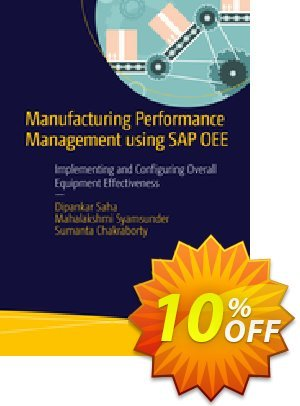 Manufacturing Performance Management using SAP OEE (Saha) discount coupon Manufacturing Performance Management using SAP OEE (Saha) Deal - Manufacturing Performance Management using SAP OEE (Saha) Exclusive Easter Sale offer for iVoicesoft