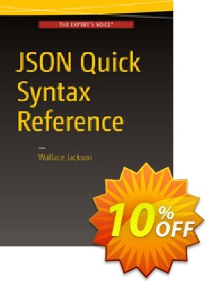 JSON Quick Syntax Reference (Jackson) Coupon discount JSON Quick Syntax Reference (Jackson) Deal. Promotion: JSON Quick Syntax Reference (Jackson) Exclusive Easter Sale offer for iVoicesoft
