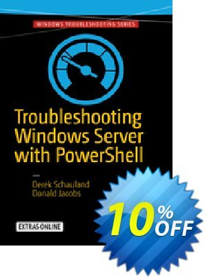 Troubleshooting Windows Server with PowerShell (Schauland) Coupon discount Troubleshooting Windows Server with PowerShell (Schauland) Deal. Promotion: Troubleshooting Windows Server with PowerShell (Schauland) Exclusive Easter Sale offer for iVoicesoft
