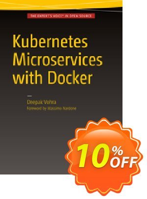Kubernetes Microservices with Docker (Vohra) Coupon discount Kubernetes Microservices with Docker (Vohra) Deal. Promotion: Kubernetes Microservices with Docker (Vohra) Exclusive Easter Sale offer for iVoicesoft