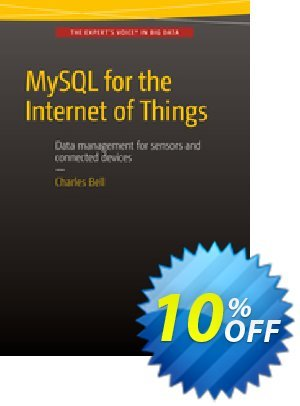 MySQL for the Internet of Things (Bell) discount coupon MySQL for the Internet of Things (Bell) Deal - MySQL for the Internet of Things (Bell) Exclusive Easter Sale offer for iVoicesoft