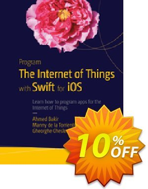 Program the Internet of Things with Swift for iOS (Bakir) discount coupon Program the Internet of Things with Swift for iOS (Bakir) Deal - Program the Internet of Things with Swift for iOS (Bakir) Exclusive Easter Sale offer for iVoicesoft