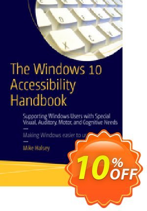 The Windows 10 Accessibility Handbook (Halsey) Coupon discount The Windows 10 Accessibility Handbook (Halsey) Deal. Promotion: The Windows 10 Accessibility Handbook (Halsey) Exclusive Easter Sale offer for iVoicesoft