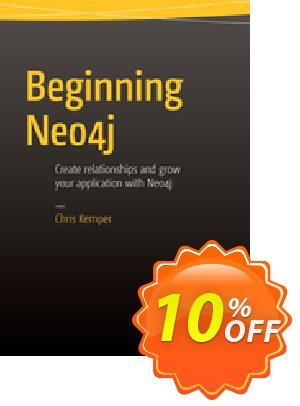 Beginning Neo4j (Kemper) discount coupon Beginning Neo4j (Kemper) Deal - Beginning Neo4j (Kemper) Exclusive Easter Sale offer for iVoicesoft