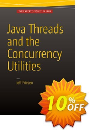 Java Threads and the Concurrency Utilities (Friesen) discount coupon Java Threads and the Concurrency Utilities (Friesen) Deal - Java Threads and the Concurrency Utilities (Friesen) Exclusive Easter Sale offer for iVoicesoft