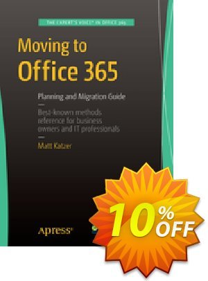 Moving to Office 365 (Katzer) discount coupon Moving to Office 365 (Katzer) Deal - Moving to Office 365 (Katzer) Exclusive Easter Sale offer for iVoicesoft