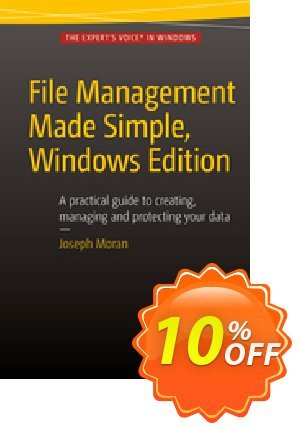 File Management Made Simple, Windows Edition (Moran) discount coupon File Management Made Simple, Windows Edition (Moran) Deal - File Management Made Simple, Windows Edition (Moran) Exclusive Easter Sale offer for iVoicesoft