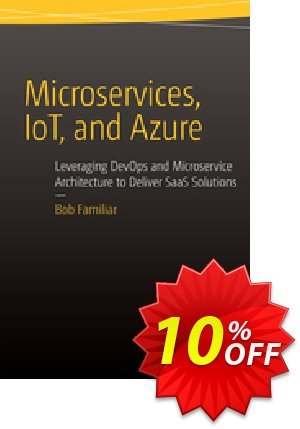 Microservices, IoT and Azure (Familiar) discount coupon Microservices, IoT and Azure (Familiar) Deal - Microservices, IoT and Azure (Familiar) Exclusive Easter Sale offer for iVoicesoft