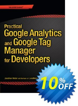 Practical Google Analytics and Google Tag Manager for Developers (Weber) discount coupon Practical Google Analytics and Google Tag Manager for Developers (Weber) Deal - Practical Google Analytics and Google Tag Manager for Developers (Weber) Exclusive Easter Sale offer for iVoicesoft
