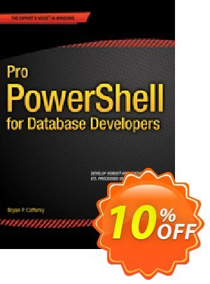 Pro PowerShell for Database Developers (Cafferky) discount coupon Pro PowerShell for Database Developers (Cafferky) Deal - Pro PowerShell for Database Developers (Cafferky) Exclusive Easter Sale offer for iVoicesoft