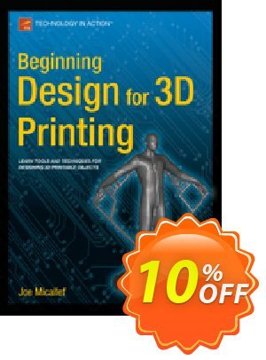 Beginning Design for 3D Printing (Micallef) discount coupon Beginning Design for 3D Printing (Micallef) Deal - Beginning Design for 3D Printing (Micallef) Exclusive Easter Sale offer for iVoicesoft