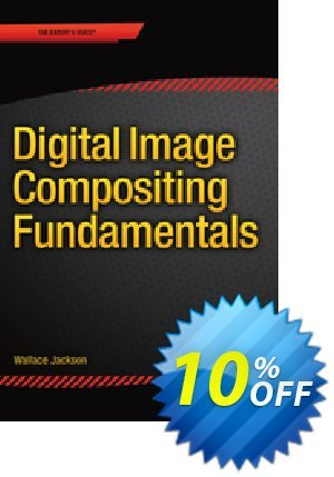 Digital Image Compositing Fundamentals (Jackson) discount coupon Digital Image Compositing Fundamentals (Jackson) Deal - Digital Image Compositing Fundamentals (Jackson) Exclusive Easter Sale offer for iVoicesoft