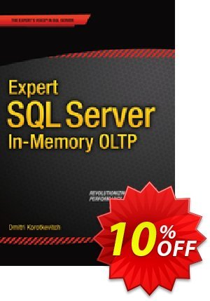 Expert SQL Server in-Memory OLTP (Korotkevitch) discount coupon Expert SQL Server in-Memory OLTP (Korotkevitch) Deal - Expert SQL Server in-Memory OLTP (Korotkevitch) Exclusive Easter Sale offer for iVoicesoft