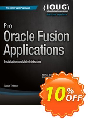 Pro Oracle Fusion Applications (Thakker) 프로모션 코드 Pro Oracle Fusion Applications (Thakker) Deal 프로모션: Pro Oracle Fusion Applications (Thakker) Exclusive Easter Sale offer for iVoicesoft
