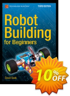 Robot Building for Beginners, Third Edition (Cook) discount coupon Robot Building for Beginners, Third Edition (Cook) Deal - Robot Building for Beginners, Third Edition (Cook) Exclusive Easter Sale offer for iVoicesoft