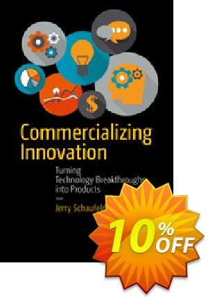 Commercializing Innovation (Schaufeld) discount coupon Commercializing Innovation (Schaufeld) Deal - Commercializing Innovation (Schaufeld) Exclusive Easter Sale offer for iVoicesoft