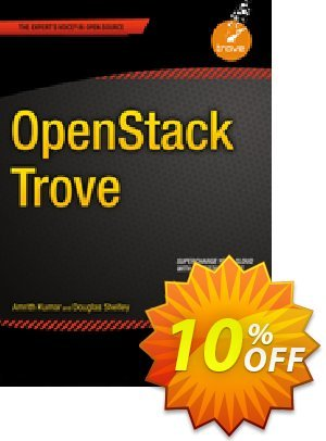 OpenStack Trove (Kumar) discount coupon OpenStack Trove (Kumar) Deal - OpenStack Trove (Kumar) Exclusive Easter Sale offer for iVoicesoft
