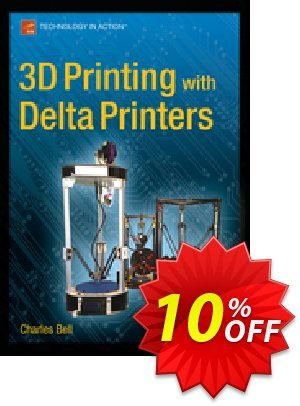 3D Printing with Delta Printers (Bell) discount coupon 3D Printing with Delta Printers (Bell) Deal - 3D Printing with Delta Printers (Bell) Exclusive Easter Sale offer for iVoicesoft