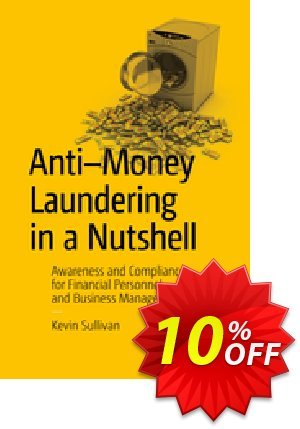 Anti-Money Laundering in a Nutshell (Sullivan) Coupon discount Anti-Money Laundering in a Nutshell (Sullivan) Deal. Promotion: Anti-Money Laundering in a Nutshell (Sullivan) Exclusive Easter Sale offer for iVoicesoft