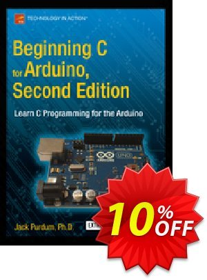 Beginning C for Arduino, Second Edition (Purdum) discount coupon Beginning C for Arduino, Second Edition (Purdum) Deal - Beginning C for Arduino, Second Edition (Purdum) Exclusive Easter Sale offer for iVoicesoft