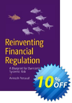Reinventing Financial Regulation (Persaud) Coupon discount Reinventing Financial Regulation (Persaud) Deal. Promotion: Reinventing Financial Regulation (Persaud) Exclusive Easter Sale offer for iVoicesoft