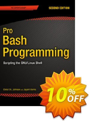 Pro Bash Programming, Second Edition (Johnson) discount coupon Pro Bash Programming, Second Edition (Johnson) Deal - Pro Bash Programming, Second Edition (Johnson) Exclusive Easter Sale offer for iVoicesoft
