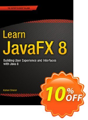 Learn JavaFX 8 (Sharan) discount coupon Learn JavaFX 8 (Sharan) Deal - Learn JavaFX 8 (Sharan) Exclusive Easter Sale offer for iVoicesoft