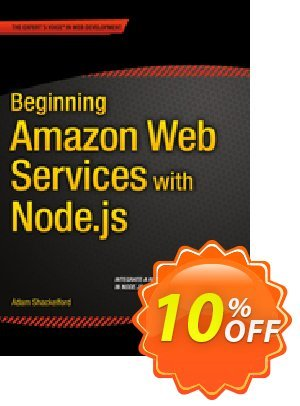 Beginning Amazon Web Services with Node.js (Shackelford)割引コード・Beginning Amazon Web Services with Node.js (Shackelford) Deal キャンペーン:Beginning Amazon Web Services with Node.js (Shackelford) Exclusive Easter Sale offer for iVoicesoft