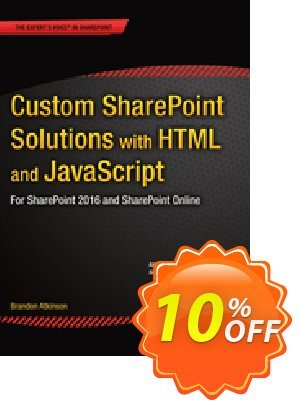 Custom SharePoint Solutions with HTML and JavaScript (Atkinson) discount coupon Custom SharePoint Solutions with HTML and JavaScript (Atkinson) Deal - Custom SharePoint Solutions with HTML and JavaScript (Atkinson) Exclusive Easter Sale offer for iVoicesoft