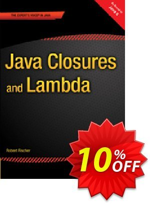 Java Closures and Lambda (Fischer) discount coupon Java Closures and Lambda (Fischer) Deal - Java Closures and Lambda (Fischer) Exclusive Easter Sale offer for iVoicesoft