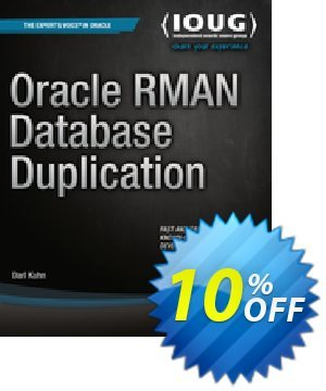 Oracle RMAN Database Duplication (Kuhn) discount coupon Oracle RMAN Database Duplication (Kuhn) Deal - Oracle RMAN Database Duplication (Kuhn) Exclusive Easter Sale offer for iVoicesoft