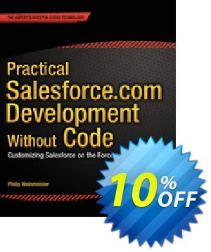 Practical Salesforce.com Development Without Code (Weinmeister) discount coupon Practical Salesforce.com Development Without Code (Weinmeister) Deal - Practical Salesforce.com Development Without Code (Weinmeister) Exclusive Easter Sale offer for iVoicesoft