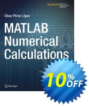 MATLAB Numerical Calculations (Lopez) discount coupon MATLAB Numerical Calculations (Lopez) Deal - MATLAB Numerical Calculations (Lopez) Exclusive Easter Sale offer for iVoicesoft