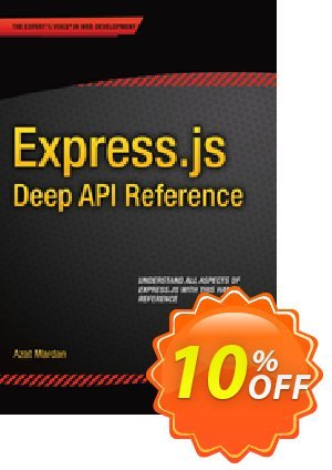 Express.js Deep API Reference (Mardan) discount coupon Express.js Deep API Reference (Mardan) Deal - Express.js Deep API Reference (Mardan) Exclusive Easter Sale offer for iVoicesoft