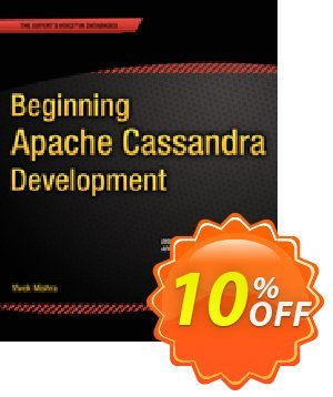 Beginning Apache Cassandra Development (Mishra) discount coupon Beginning Apache Cassandra Development (Mishra) Deal - Beginning Apache Cassandra Development (Mishra) Exclusive Easter Sale offer for iVoicesoft