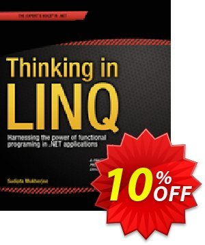 Thinking in LINQ (Mukherjee) discount coupon Thinking in LINQ (Mukherjee) Deal - Thinking in LINQ (Mukherjee) Exclusive Easter Sale offer for iVoicesoft