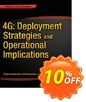 4G: Deployment Strategies and Operational Implications (Venkataraman Krishnamurthy) discount coupon 4G: Deployment Strategies and Operational Implications (Venkataraman Krishnamurthy) Deal - 4G: Deployment Strategies and Operational Implications (Venkataraman Krishnamurthy) Exclusive Easter Sale offer for iVoicesoft