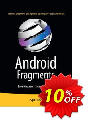 Android Fragments (MacLean) discount coupon Android Fragments (MacLean) Deal - Android Fragments (MacLean) Exclusive Easter Sale offer for iVoicesoft