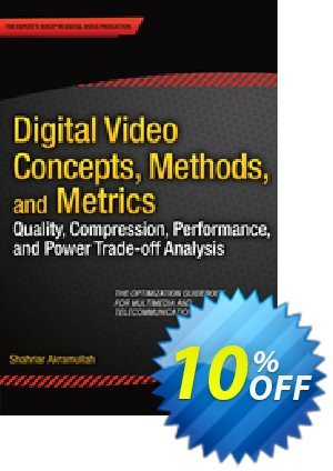 Digital Video Concepts, Methods, and Metrics (Akramullah) discount coupon Digital Video Concepts, Methods, and Metrics (Akramullah) Deal - Digital Video Concepts, Methods, and Metrics (Akramullah) Exclusive Easter Sale offer for iVoicesoft