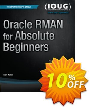 Oracle RMAN for Absolute Beginners (Kuhn) discount coupon Oracle RMAN for Absolute Beginners (Kuhn) Deal - Oracle RMAN for Absolute Beginners (Kuhn) Exclusive Easter Sale offer for iVoicesoft
