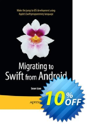 Migrating to Swift from Android (Liao) discount coupon Migrating to Swift from Android (Liao) Deal - Migrating to Swift from Android (Liao) Exclusive Easter Sale offer for iVoicesoft