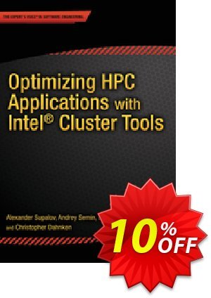 Optimizing HPC Applications with Intel Cluster Tools (Supalov) discount coupon Optimizing HPC Applications with Intel Cluster Tools (Supalov) Deal - Optimizing HPC Applications with Intel Cluster Tools (Supalov) Exclusive Easter Sale offer for iVoicesoft