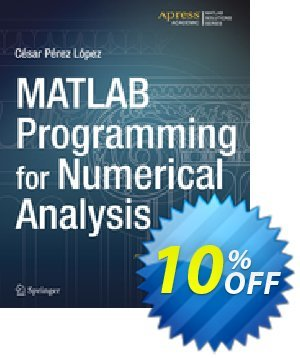 MATLAB Programming for Numerical Analysis (Lopez) discount coupon MATLAB Programming for Numerical Analysis (Lopez) Deal - MATLAB Programming for Numerical Analysis (Lopez) Exclusive Easter Sale offer for iVoicesoft