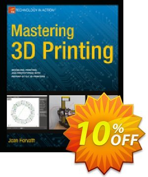 Mastering 3D Printing (Horvath) discount coupon Mastering 3D Printing (Horvath) Deal - Mastering 3D Printing (Horvath) Exclusive Easter Sale offer for iVoicesoft