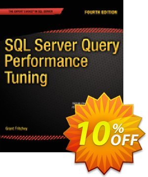 SQL Server Query Performance Tuning (Fritchey) discount coupon SQL Server Query Performance Tuning (Fritchey) Deal - SQL Server Query Performance Tuning (Fritchey) Exclusive Easter Sale offer for iVoicesoft