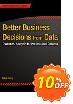 Better Business Decisions from Data (Kenny) discount coupon Better Business Decisions from Data (Kenny) Deal - Better Business Decisions from Data (Kenny) Exclusive Easter Sale offer for iVoicesoft