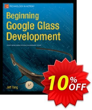 Beginning Google Glass Development (Tang) discount coupon Beginning Google Glass Development (Tang) Deal - Beginning Google Glass Development (Tang) Exclusive Easter Sale offer for iVoicesoft